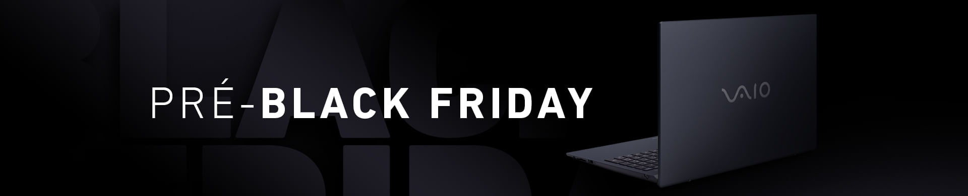 Pré-Black Friday